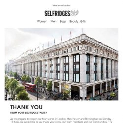 [Selfridges & Co] Our doors will reopen on Monday 15 June