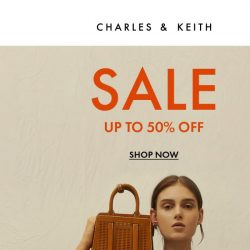 [Charles & Keith] End Of Season Sale: Up to 50% Off