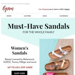 [6pm] Up to 65% off Sandals!