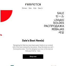[Farfetch] Sale newness is just a click away