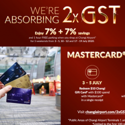 Changi Airport: Enjoy 7% + 7% GST Savings for 3 Weekends!