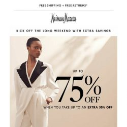 [Neiman Marcus] Start the long weekend with up to 75% off!