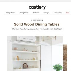 [Castlery] Solid wood dining tables made to last.