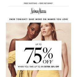 [Neiman Marcus] Final hours! Extra 30% off sale & clearance