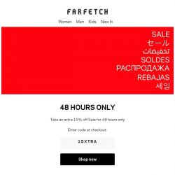 [Farfetch] Extra 15% off Sale for 48 hours only